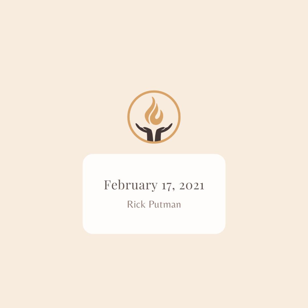 February 17 2021 Rick Putman