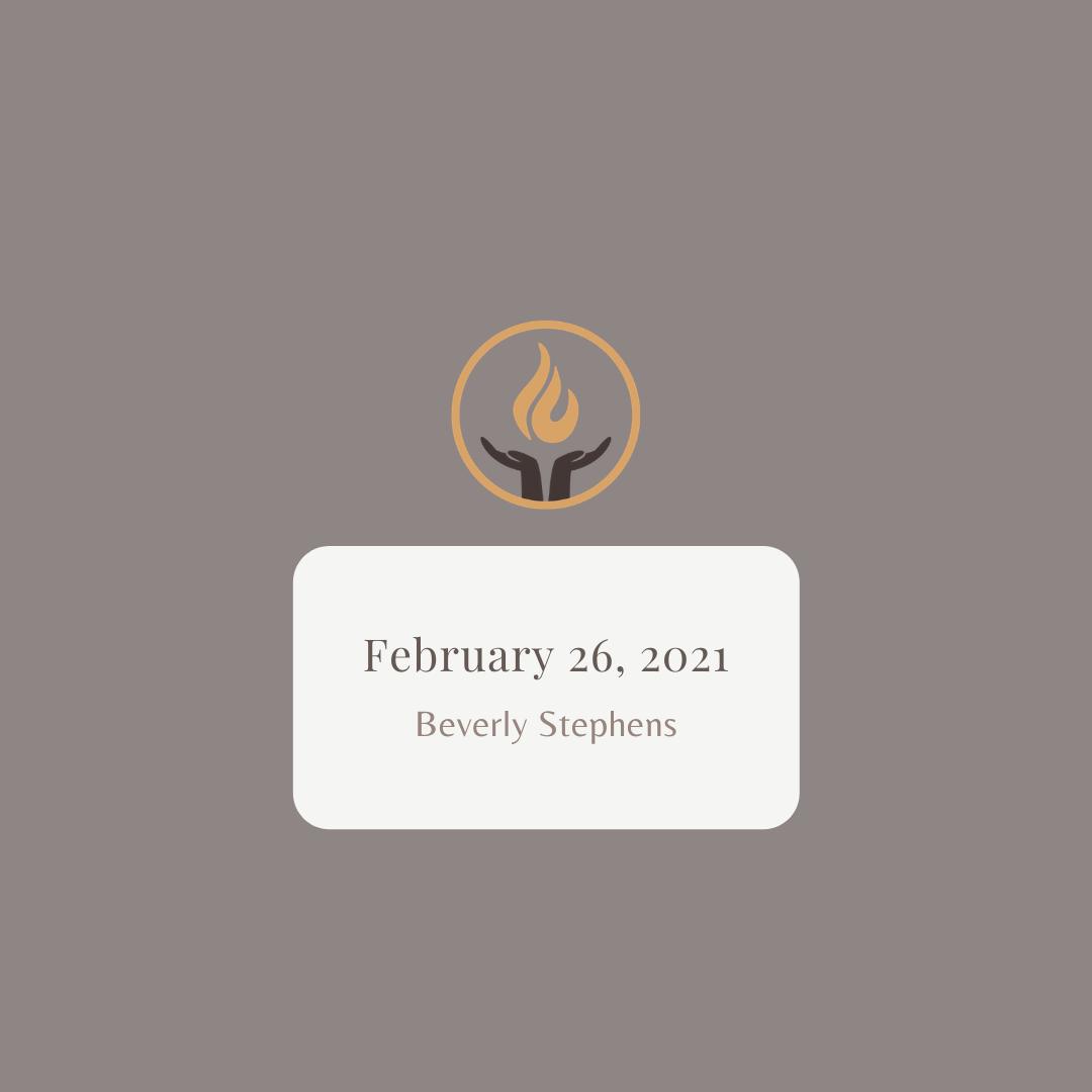 February 26 2021 Beverly Stephens