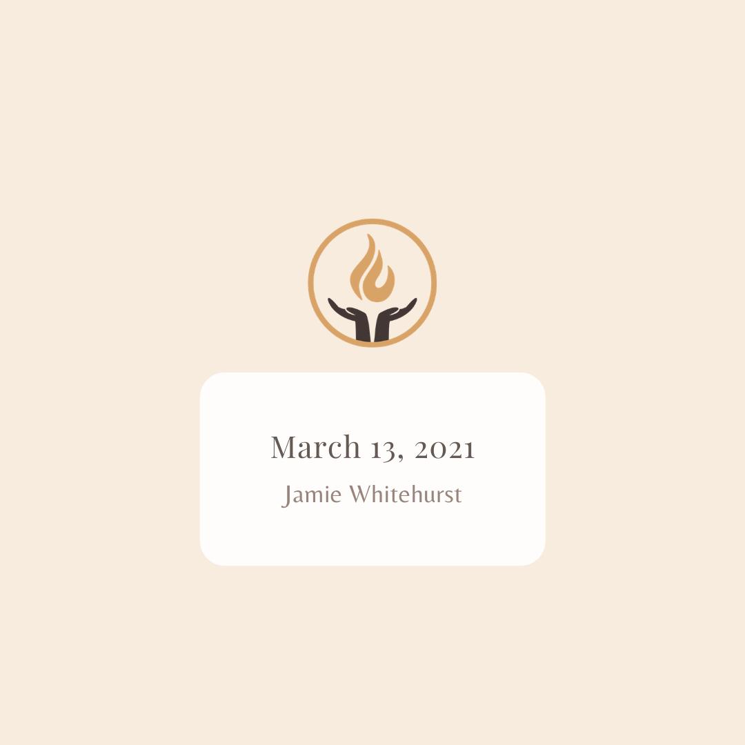 March 13 2021 Jamie Whitehurst