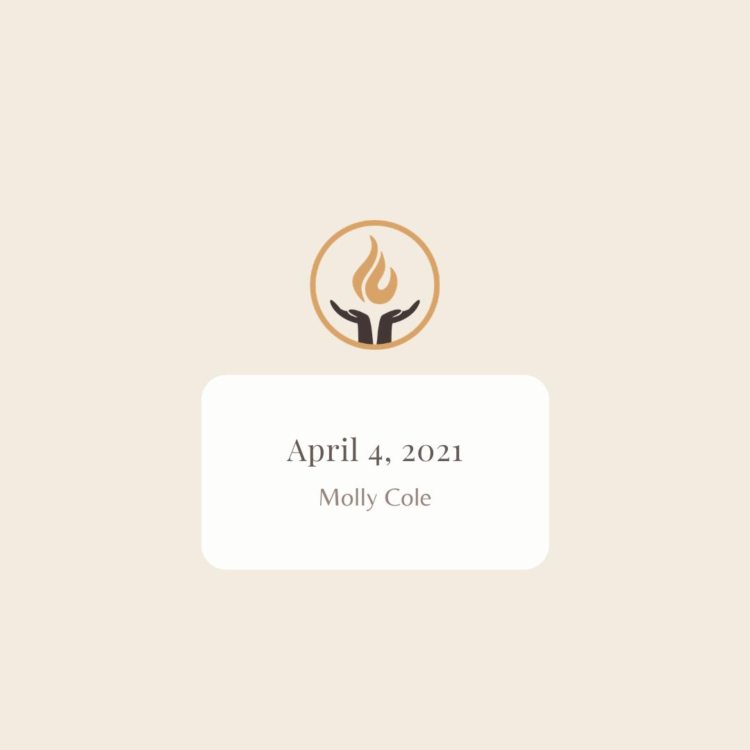 April 4 2021 Molly Cole